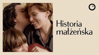 Historia małżeńska / Marriage Story - Recenzja #521