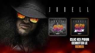 JORELL - BURN IT UP (Original radio edit)