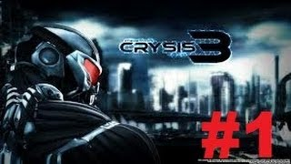 Crysis 3 - Walkthrough / Gameplay Part 1 PC Ultra