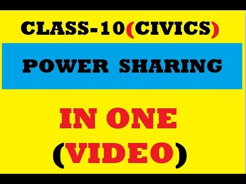 POWER SHARING-CLASS 10(IN ONE VIDEO)...explained in (hindi)
