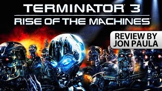 Terminator 3: Rise Of The Machines -- Movie Review #JPMN