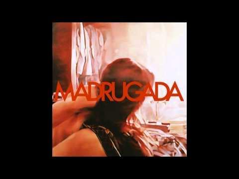 Madrugada - Madrugada (2008) Full Album