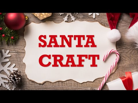 Craft Time – Santa Craft!