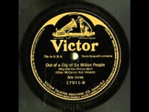 """""""Out Of A City Of Six Million People (Why Did You Pick On Me?)"""" - Ada Jones (1915 Victor)"""