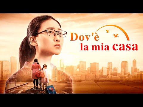 """Film cristiano completo in italiano 2018 """"Dov'è la mia casa"""" - Dio mi ha dato una famiglia felice"""