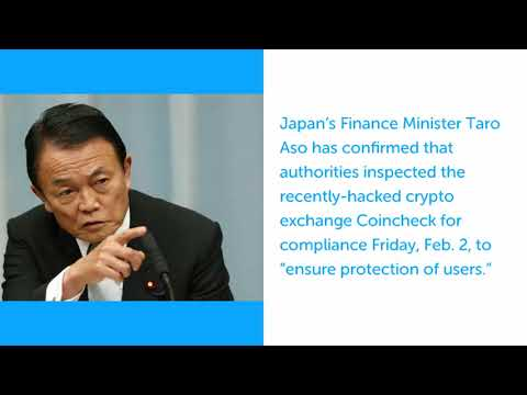 Japanese FSA Inspects Recently Hacked Coincheck Exchange