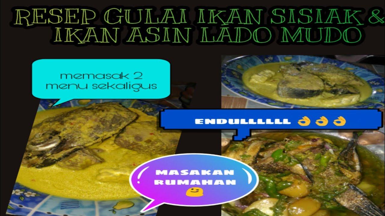 Resep Gulai Ikan Sisiak Tongkol Ikan Asin Lado Mudo By Dhini Youtube