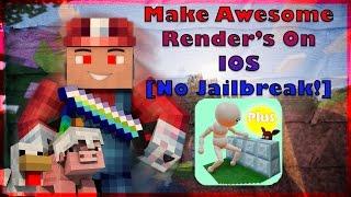 Make Amazing Renders On IOS!! [No Jailbreak] *Updated*