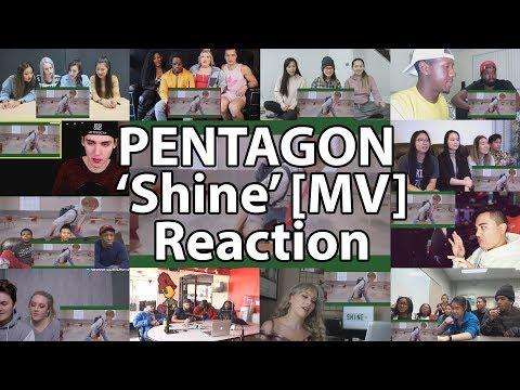 "PENTAGON(펜타곤) - 'Shine' [MV] ""Reaction Mashup"""