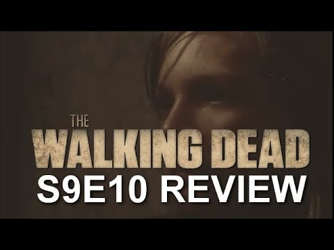 The Walking Dead Season 9 Episode 10 Review