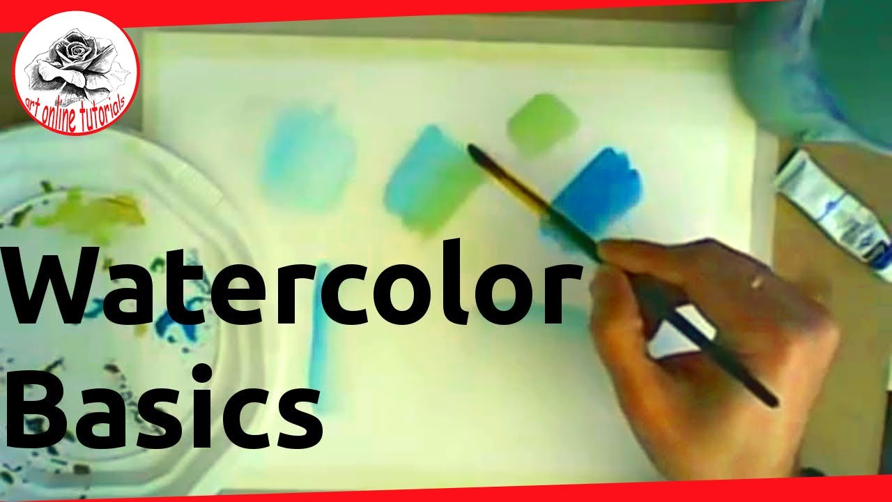Watercolor Basics for Beginners Painting With Watercolor ...