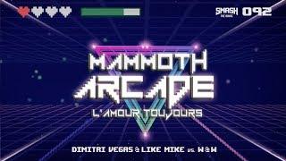 Download Lagu Arcade vs L' Amour Toujours vs Mammoth Arcade - Dimitri Vegas & Like Mike Edit 2017 mp3