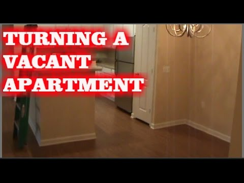 HOW TO TURN A VACANT APARTMENT (maintenance technician blog)