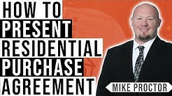 How To Deliver a RPA (Residential Purchase Agreement) with Mike Proctor