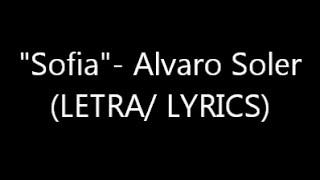 Download Sofia- Alvaro Soler (LETRA/LYRICS) Mp3 and Videos