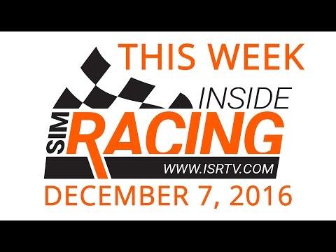 This Week Inside Sim Racing - December 7, 2016