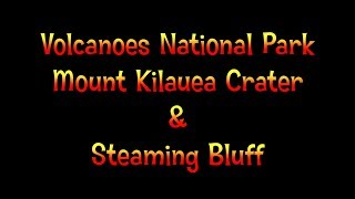 Kilauea Volcano - Hawaii Volcanoes National Park