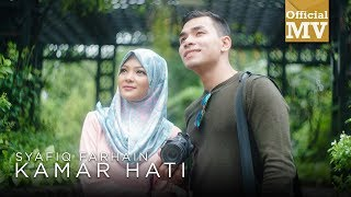 Syafiq Farhain - Kamar Hati ( Official Music Video )