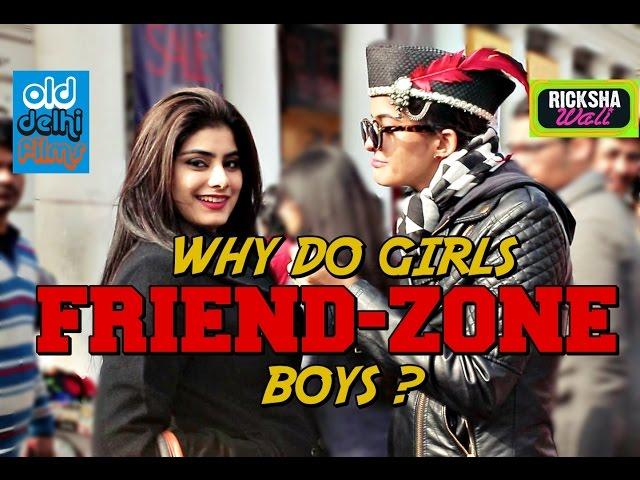 Why Girls Friendzone Guys (ODF) Feat. Rickshawali