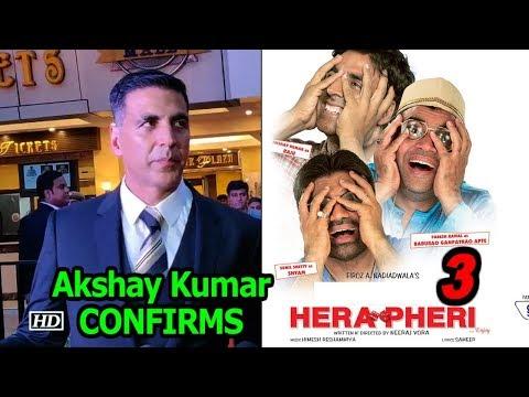 "Akshay Kumar CONFIRMS ""Hera Pheri 3"" | Hera Pheri FRANCHISE"