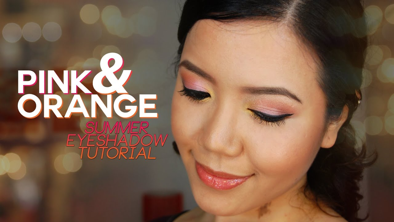 Pink And Orange Summer Eyeshadow Tutorial Youtube