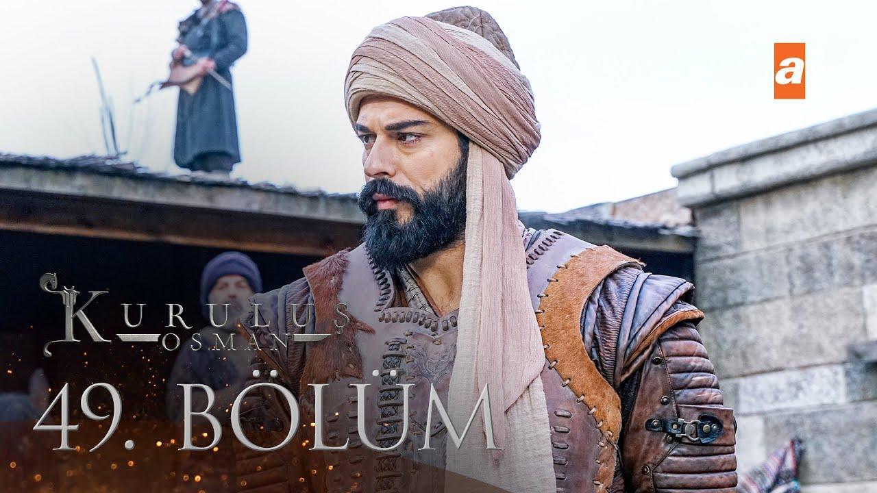 Download Kuruluş Osman 49. Bölüm
