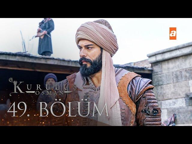 Kuruluş Osman 49. Bölüm