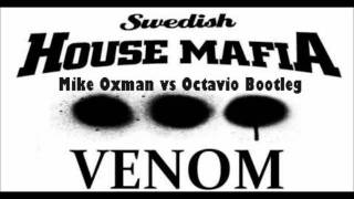 Swedish House Mafia - Greyhound (Myke Oxman vs Octavio Bootleg)