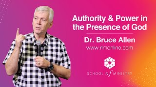 Gambar cover Authority & Power in the Presence of God - Dr Bruce Allen