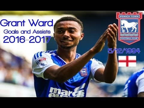 ●Grant Ward goals and assists 2016-2017 │ ●Ipswich town