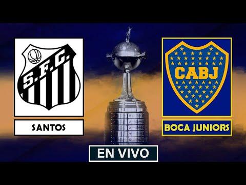SANTOS VS BOCA EN VIVO || COPA LIBERTADORES EN DIRECTO