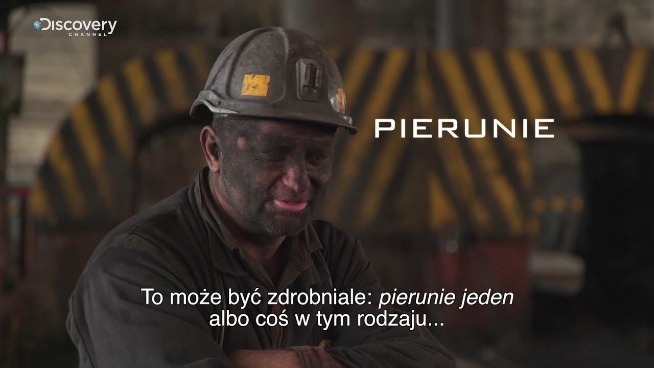 Górnicy PL | Śląsko godka: Ty pierunie | Discovery Channel