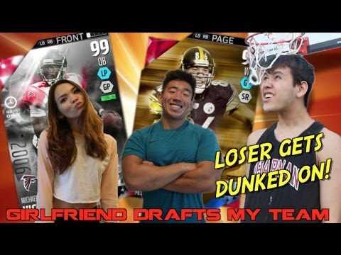 I PLAY MY GIRLFRIEND'S BROTHER! LOSER GETS DUNKED ON! GIRLFRIEND DRAFTS!  Madden 16 Draft Champion
