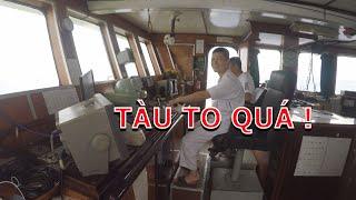 Khám phá cuộc sống trên tàu khủng 1000 tấn ngoài biển Đông
