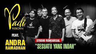Momen Langka Padi Reborn ft Andra Sesuatu Yang Indah