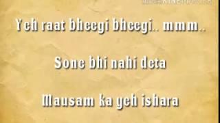 Sanam - Yeh raat bheegi bheegi ( lyrics )