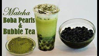 Homemade Matcha Boba Pearls & Matcha Bubble Tea