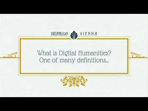 DrupalCon Vienna 2017: Using Drupal for Digital Humanities projects