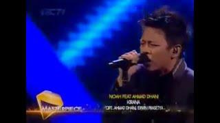 Ariel Noah Feat Ahmad Dhani (Kirana)