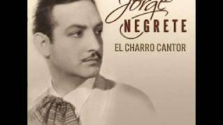 Jorge Negrete - Ojos tapatios