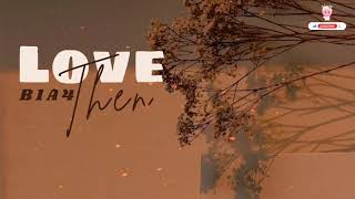 • VIETSUB • Love Then // 사랑 그땐 - B1A4 // 비원에이포