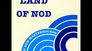 The New Mastersounds - Land Of Nod