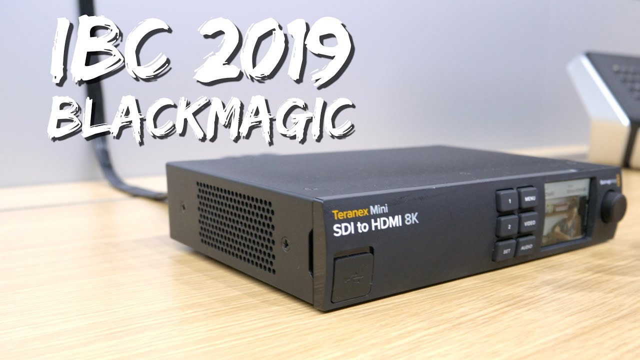 Blackmagic Teranex Mini Sdi To Hdmi 8k Hdr Ibc 2019 Youtube