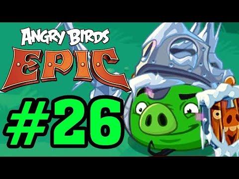 ANGRY BIRDS EPIC - CHIM ĐIÊN NỔI GIẬN - KỊ SĨ BĂNG GIÁ Tập 26