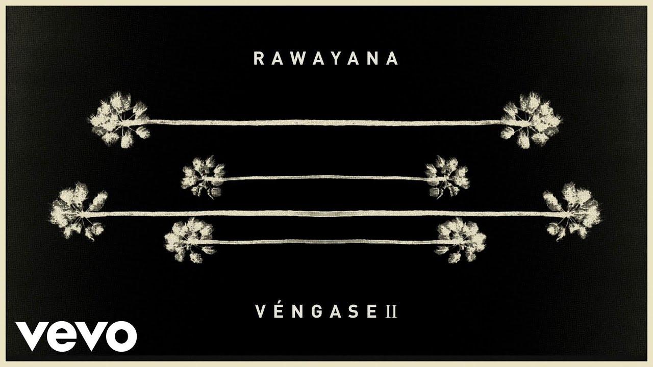 rawayana-vengase-ii-official-audio-rawayanavevo