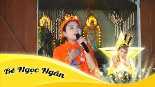 Nhạc Phật | Diệu Pháp Liên Hoa | Bé Ngọc Ngân hát cúng dường tại chùa Ngọc Lạp - Quàng Ninh