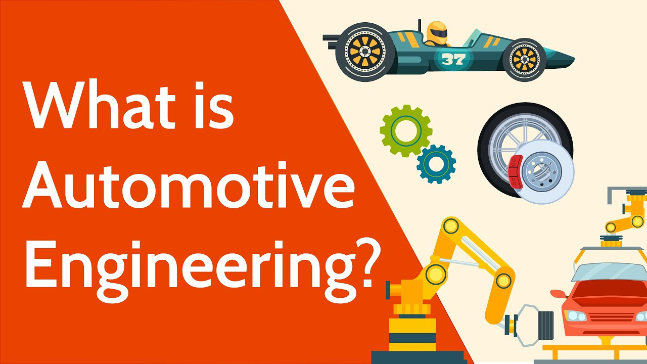 What Is Automotive Engineering Youtube