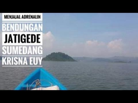 Keliling Bendungan Jatigede Sumedang - Circle Jatigede Dam Indonesia
