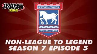 non league to legend season 7 episode 5 football manager 2016 fm16 llm let s play