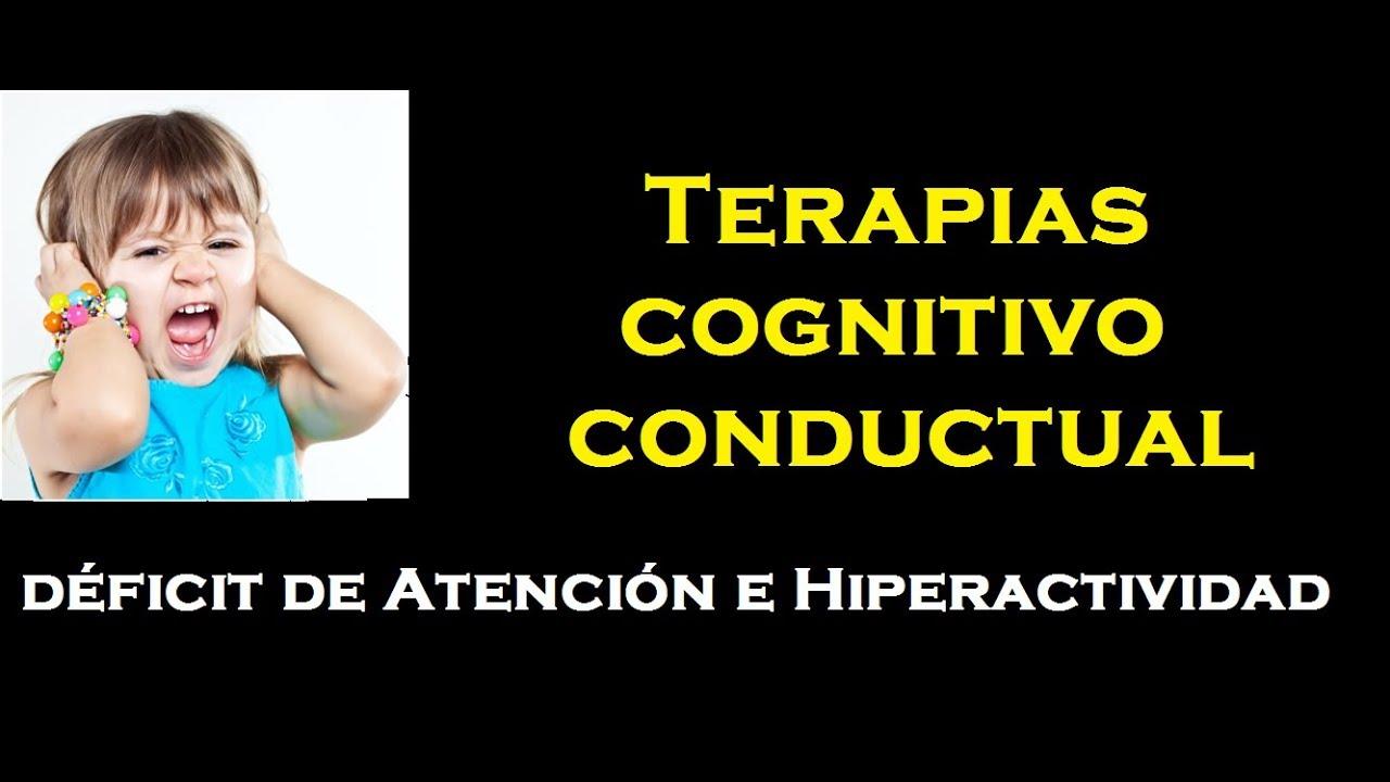 Terapias cognitivo conductual (TDAH)/ 1 parte - YouTube
